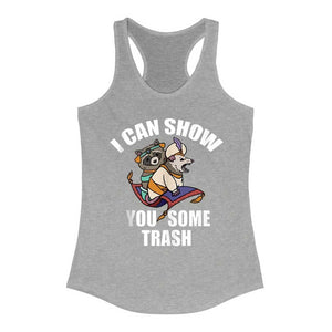 I can show you some trash Racerback Tank