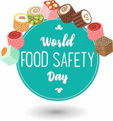 Ensuring Safety While Building Resilience - World Food Safety Day