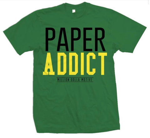 MILLION DOLLA MOTIVE- PAPPER ADDICT