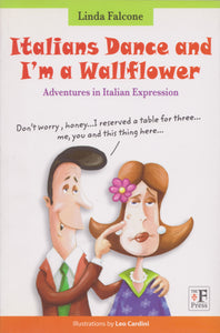 Italian Dance and I Am a Wallflower