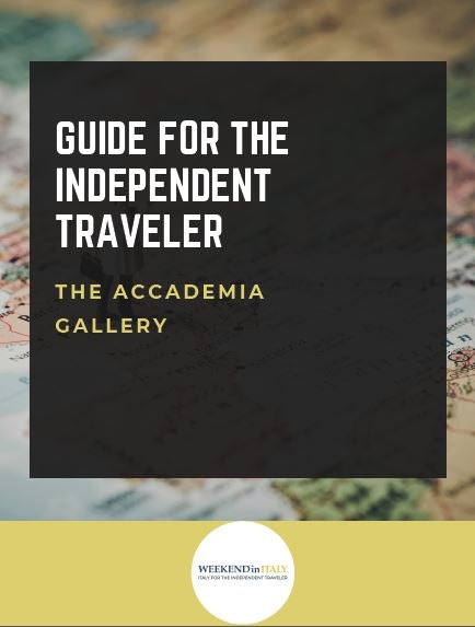 Guide for the independent traveler: the Accademia Gallery