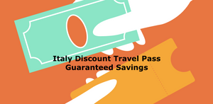 Italy Discount Travel Pass