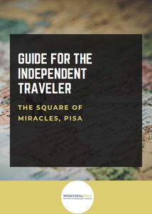 Guide for the independent traveler: the Square of Miracles, Pisa