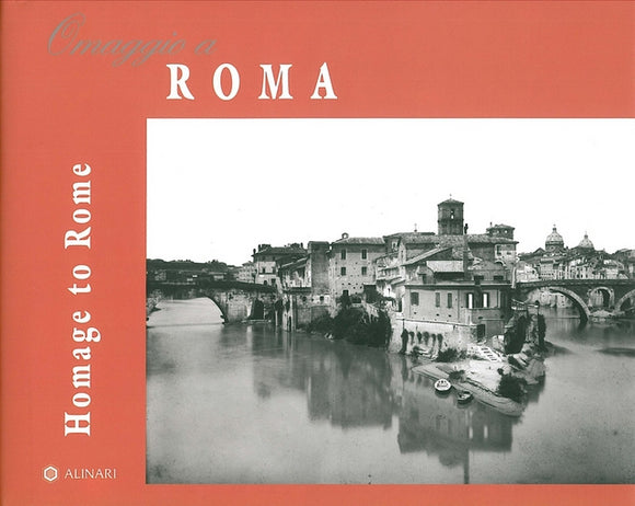 Homage to Rome  - NEW EDITION - Texts in Italian and English