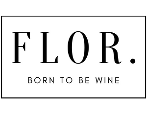 Flor | born to be wine