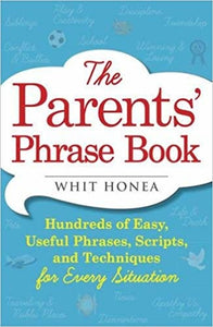 The Parents Phrase Book