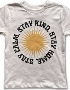 Stay Home, Stay Kind Tee
