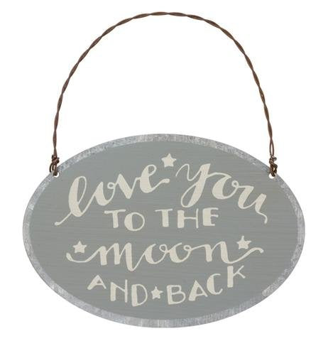 Love You To The Moon and Back Ornament/ Sign