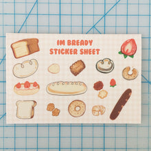 Load image into Gallery viewer, I'm Bready Sticker Sheet