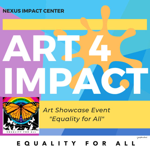 Art 4 Impact Silent Auction and Art Reveal Family Event at Nexus Impact Center