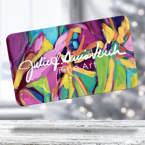 Gift Cards for original fine art by artist Julie Davis Veach