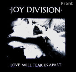 JOY DIVISION (LOVE WILL TEAR US APART) TEE