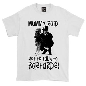 Toxico Clothing - Mummy Said Tee