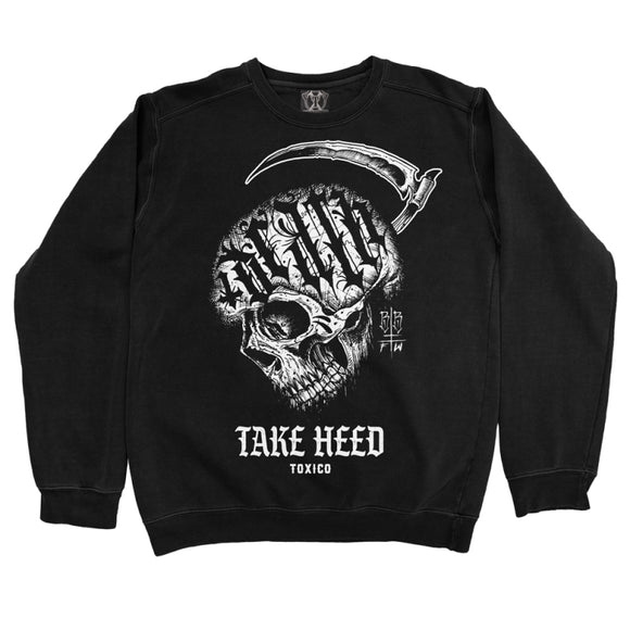 Toxico Clothing - Take Heed Crewneck