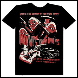 Zombie You Monsters - Maniacs From Mars T-Shirt - Egg n Chips London