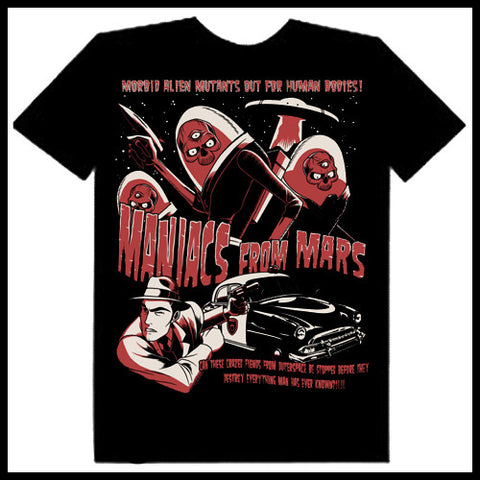 Zombie You Monsters - Maniacs From Mars T-Shirt