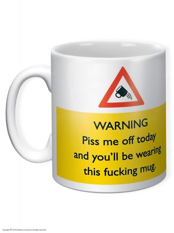 Piss Me Off Today Coffee Mug - Egg n Chips London