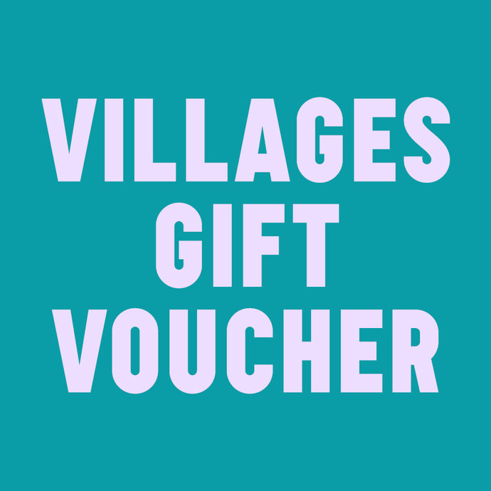 Villages Gift Voucher