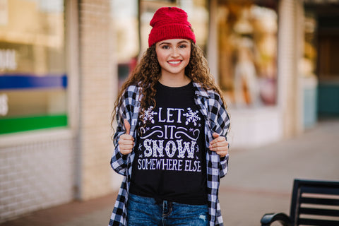 Let It Snow (Somewhere Else) Tee