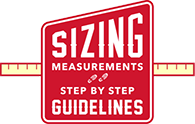 Sizing Measurements and Step by Step Guidelines