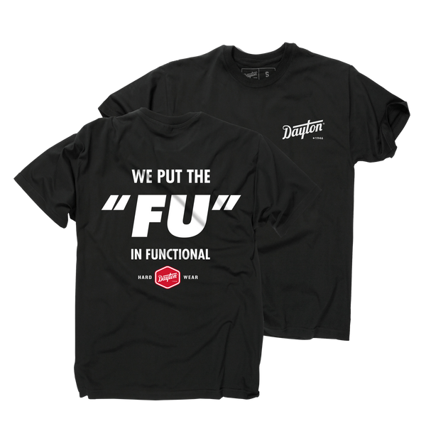 We Put The FU In Functional T-Shirt (Black)