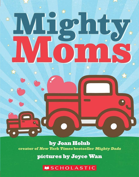 Mighty Moms (NEW)