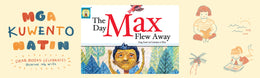 The Story Behind the Story: The Day Max Flew Away