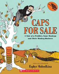 Caps for Sale A Tale of a Peddler, Some Monkeys, and Their Monkey Business - Dear Books Online Children's Book Store