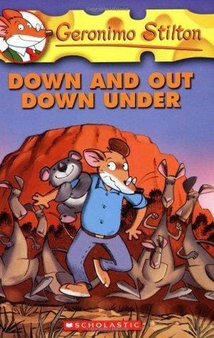 Down and Out Down Under (Geronimo Stilton #29) - Dear Books Online Children's Book Store