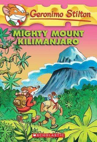 Mighty Mount Kilimanjaro (Geronimo Stilton #41) - Dear Books Online Children's Book Store