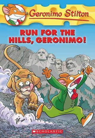 Run for the Hills, Geronimo! (Geronimo Stilton #47) - Dear Books Online Children's Book Store