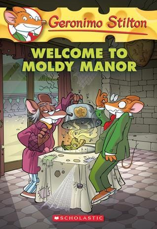 Welcome to the Moldy Manor (Geronimo Stilton #59)