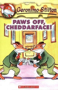 Paws Off, Cheddarface! (Geronimo Stilton #6) - Dear Books Online Children's Book Store