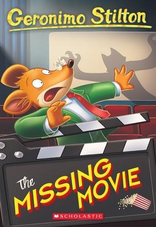 The Missing Movie (Geronimo Stilton #73) - Dear Books