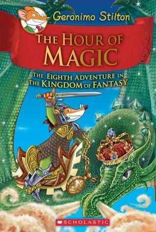 The Hour of Magic (Geronimo Stilton and the Kingdom of Fantasy #8) - Dear Books Online Children's Book Store Philippines