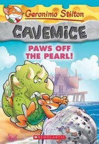 Paws Off the Pearl! (Geronimo Stilton: Cavemice #12) - Dear Books Online Children's Book Store Philippines