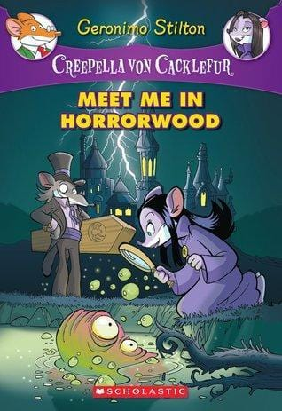 Meet me in Horrorwood (Geronimo Stilton: Creepella Von Cacklefur #2) - Dear Books Online Children's Book Store Philippines