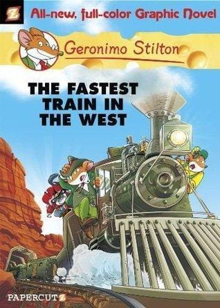 The Fastest Train on the West (Geronimo Stilton: Graphic Novel #13) - Dear Books Online Children's Book Store