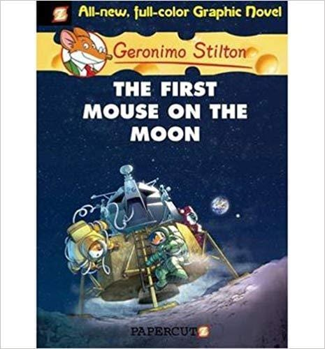 The First Mouse on the Moon (Geronimo Stilton: Graphic Novel #14) - Dear Books Online Children's Book Store