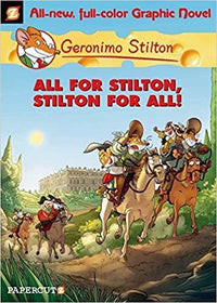 All for Stilton, Stilton for All! (Geronimo Stilton: Graphic Novel #15) - Dear Books Online Children's Book Store Philippines