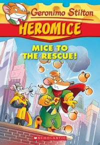 Mice to the Rescue (Geronimo Stilton: Heromice #1) - Dear Books Online Children's Book Store Philippines