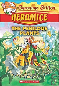 The Perilous Plants (Geronimo Stilton: Heromice #4) - Dear Books Online Children's Book Store Philippines