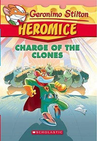 Charge of the Clones (Geronimo Stilton: Heromice #8) - Dear Books Online Children's Book Store Philippines