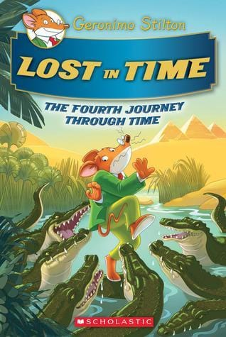 Lost in Time (Geronimo Stilton: Journey Through Time #4) - Dear Books Online Children's Book Store