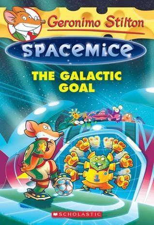 The Galactic Goal (Geronimo Stilton: Spacemice #4) - Dear Books Online Children's Book Store