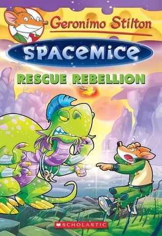 Rescue Rebellion (Geronimo Stilton: Spacemice #5)