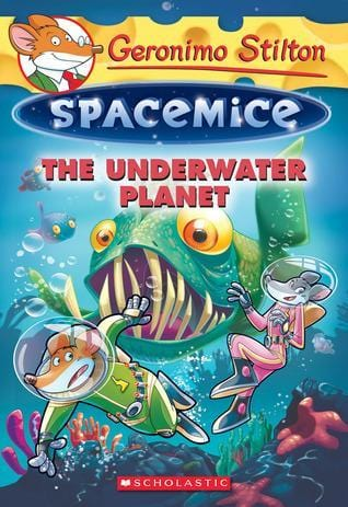 The Underwater Planet (Geronimo Stilton: Spacemice #6) - Dear Books Online Children's Book Store