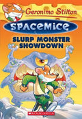Slurp Monster Showdown (Geronimo Stilton: Spacemice #9)