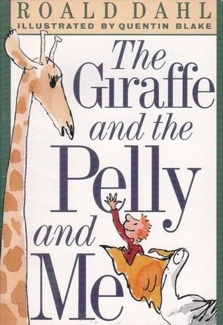 The Giraffe and the Pelly and Me - Dear Books Online Children's Book Store