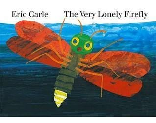 The Very Lonely Firefly - Dear Books Online Children's Book Store